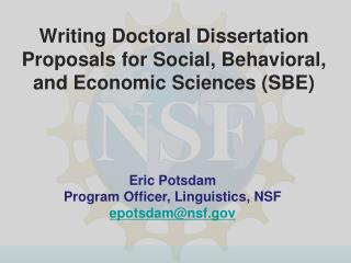 Composing Doctoral Dissertation Proposals for Social, Behavioral, and Economic Sciences SBE