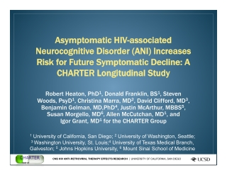 Asymptomatic HIV-associated Asymptomatic HIV-associated Neurocognitive Disorder (ANI) Increases Neurocognitive Disorder (ANI) Increases Risk for Future Symptomatic Decline: A Risk for Future