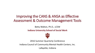 Assessment & Outcome Management Tools Assessment & Outcome Management Tools