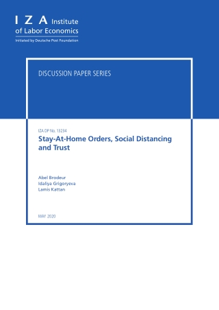 Stay-At-Home Orders, Social Distancing and Trust