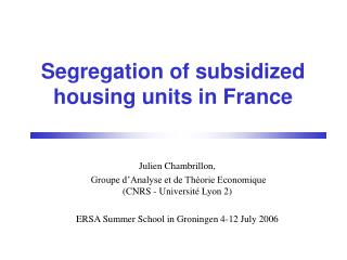 Isolation of sponsored lodging units in France