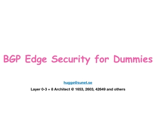 BGP Edge Security for Dummies