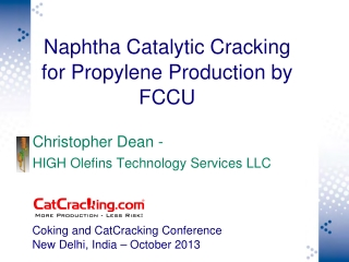 Naphtha Catalytic Cracking for Propylene Production by FCCU