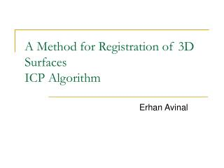 A Strategy for Enrollment of 3D Surfaces ICP Calculation