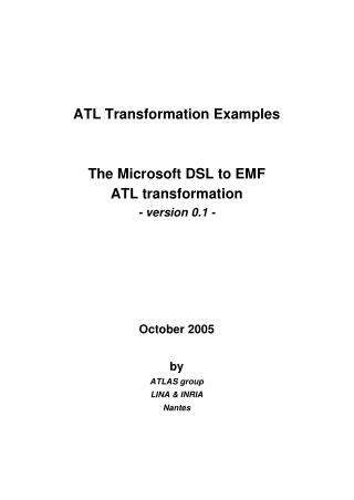 ATL Transformation Examples The Microsoft DSL to EMF ATL transformation