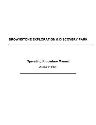 BROWNSTONE EXPLORATION & DISCOVERY PARK Operating Procedure Manual