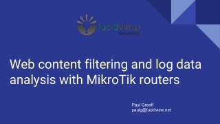 Web content filtering and log data analysis with MikroTik routers