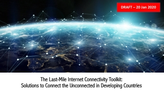 The Last The Last- -Mile Internet Connectivity Toolkit: Mile Internet Connectivity Toolkit: