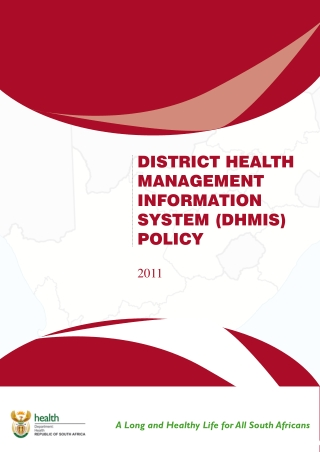 DISTRICT HEALTH MANAGEMENT INFORMATION SYSTEM (DHMIS) POLICY
