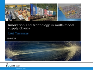 Innovation and technology in multi-modal supply chains