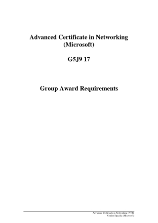 Advanced Certificate in Networking (Microsoft) G5J9 17 Group Award Requirements