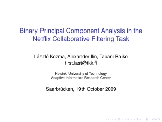 Binary Principal Component Analysis in the Netflix Collaborative Filtering Task