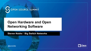 Open Hardware and Open Networking Software