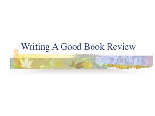 Composing A Good Book Review