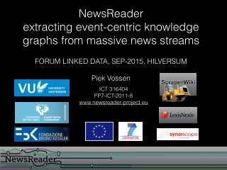 NewsReader extracting event-centric knowledge graphs from massive news streams