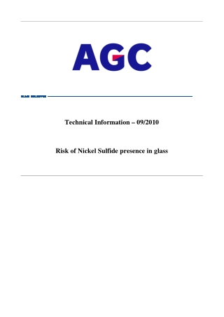 Technical Information – 09/2010 Risk of Nickel Sulfide presence in glass