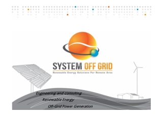 Engineering and consulting Renewable Energy Off-Grid Power Generation