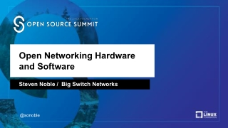 Open Networking Hardware and Software