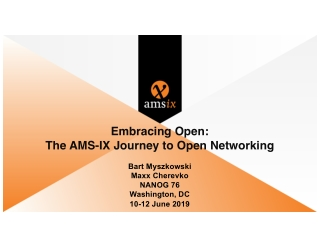 Embracing Open: The AMS-IX Journey to Open Networking