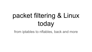 packet filtering & Linux today