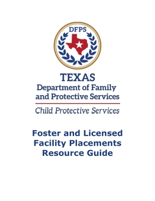 Foster and Licensed Facility Placements Resource Guide