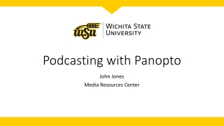 Podcasting with Panopto