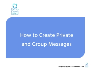 How to Create Private and Group Messages