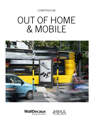 OUT OF HOME & MOBILE