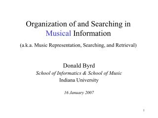 Association of and Searching in Musical Information a.k.a. Music Representation, Searching, and Retrieval