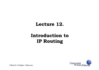 Lecture 12. Lecture 12. Introduction to Introduction to IP Routing IP Routing