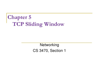 Chapter 5 TCP Sliding Window