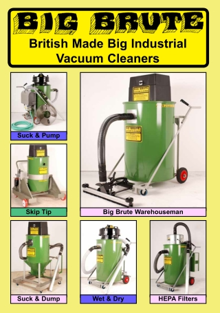 British Made Big Industrial Vacuum Cleaners