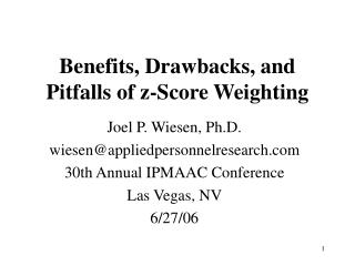 Advantages, Drawbacks, and Pitfalls of z-Score Weighting