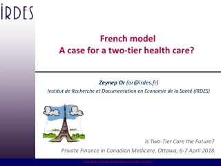 French model A case for a two-tier health care?