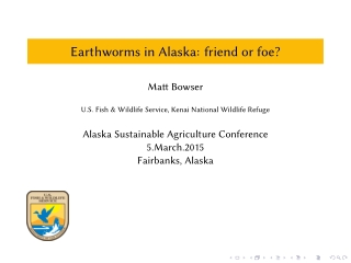 Earthworms in Alaska: friend or foe?