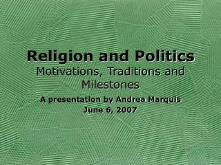 Religion and Governmental issues Inspirations, Customs and Points of reference