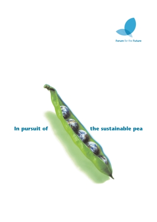 In pursuit of the sustainable pea