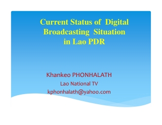 Current Status of Digital Broadcasting Situation in Lao PDR