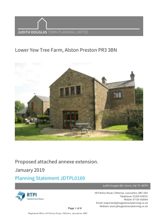 Lower Yew Tree Farm, Alston Preston PR3 3BN Proposed attached annexe extension. January 2019 Planning Statement JDTPL0169 August 2016 JDTPL 0026