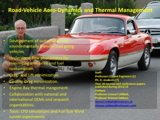 Road-Vehicle Aero-Dynamics and Thermal Management