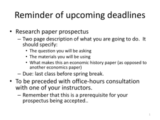Reminder of upcoming deadlines
