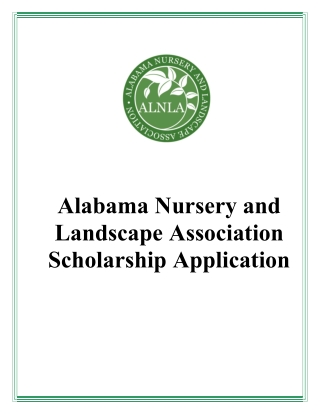 Alabama Nursery and Landscape Association Scholarship Application