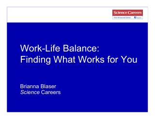 Work-Life Balance: Finding What Works for You
