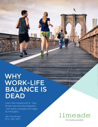 WHY WORK-LIFE BALANCE IS DEAD