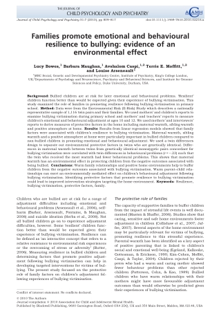 Families promote emotional and behavioural resilience to bullying: evidence of an environmental effect