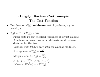 (Largely) Review: Cost concepts The Cost Function