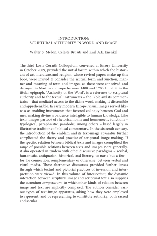INTRODUCTION: SCRIPTURAL AUTHORITY IN WORD AND IMAGE Walter S. Melion, Celeste Brusati and Karl A.E. Enenkel The third Lovis Corinth Colloquium, convened at Emory University in October 2009,