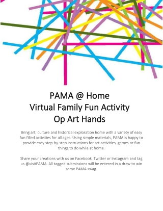 PAMA @ Home PAMA @ Home Virtual Family Fun Activity Virtual Family Fun Activity Op Art Hands Op Art Hands