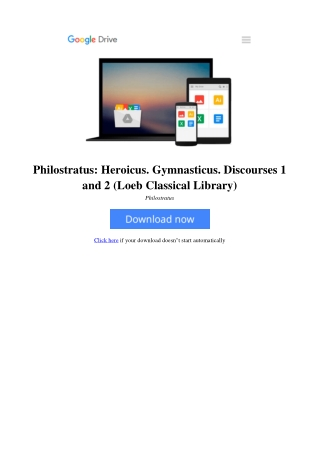 Philostratus: Heroicus. Gymnasticus. Discourses 1 and 2 (Loeb Classical Library)