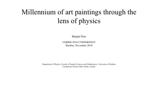 Millennium of art paintings through the lens of physics